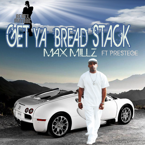 max-millz-get-your-bread-stack-cover
